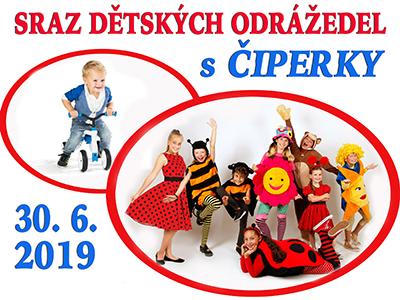 Sraz dětských odrážedel s Čiperky  - 30.6. 2019